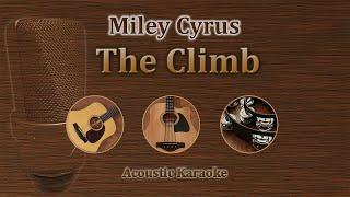 The Climb - Miley Cyrus (Acoustic Karaoke)