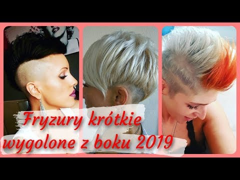 Top 20 Modne Fryzury Krótkie Wygolone Z Boku 2019 Youtube