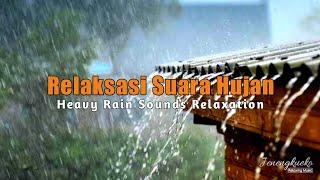 Relaksasi Suara Hujan di Atas Genting - Tidur Lebih Cepat dan Nyenyak | Musik Relaksasi