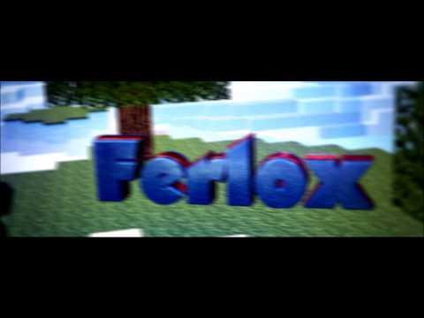Intro 020 FerloxPvP ;)