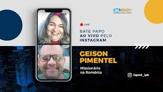 LIVE APMT com Geison Pimentel | Missionário na Romênia