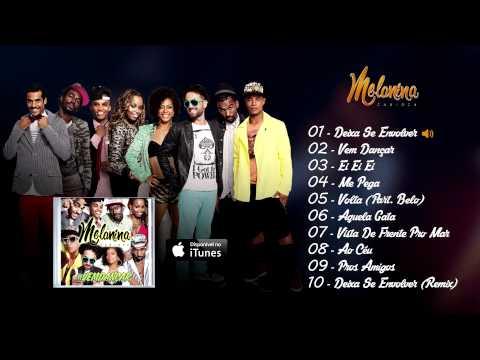 Melanina Carioca - DEIXA SE ENVOLVER