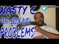 Gambar cover Nasty C Ft  Erick Rush PROBLEMS REACTION