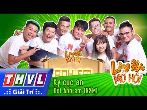 THVL | Làng hài mở hội - Tập 9: Kỳ cục án -  Đội Anh em (N&M)
