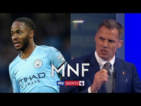 Jamie Carragher on why Raheem Sterling is so valuable to Man City | MNF
