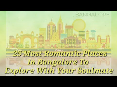 25 Most Romantic Places  In Bangalore To  Explore With Your Soulmate Mp3