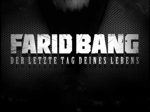 Farid Bang Der Letzte Tag Deines Lebens (Converse Musik Feat Young Buck)