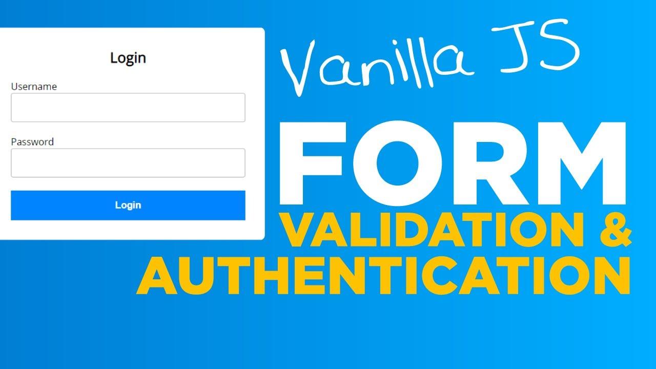 Login Validation & Authentication, Javascript Tutorial - #74