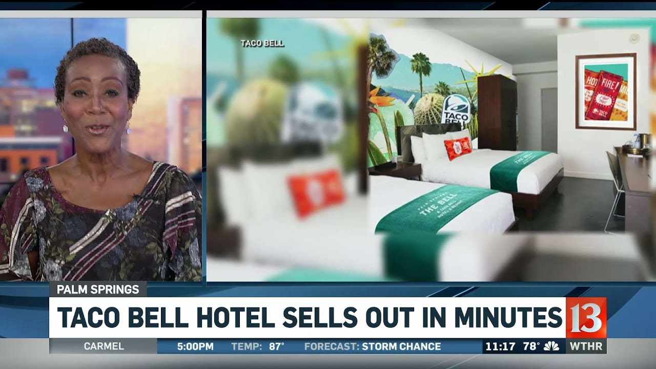 Reservations for the Taco Bell hotel sold out in two minutes