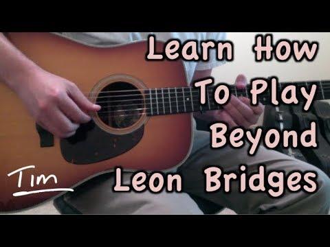 Leon Bridges Beyond Guitar Lesson, Chords, And Tutorial