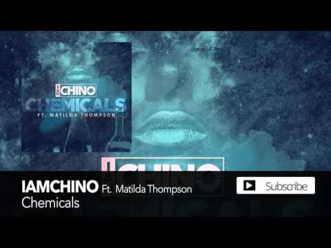 IAMCHINO - Chemicals ft. Matilda Thompson [Official Audio]