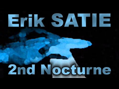 Erik SATIE: Nocturne No. 2 [v01a]