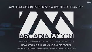 "TRANCE MEGAMIX | ""A WORLD OF TRANCE"" - Arcadia Moon Records 