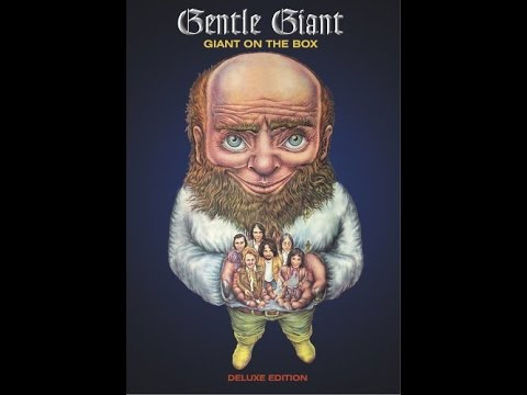 Gentle Giant: Giant On The Box