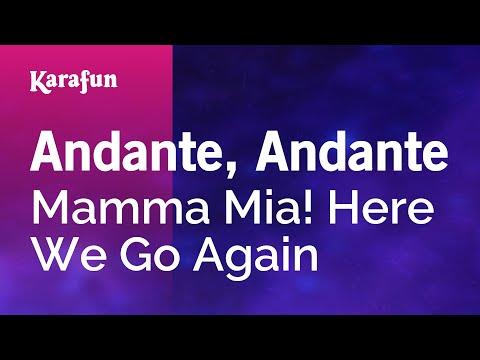 Karaoke Andante, Andante - Mamma Mia! Here We Go Again *