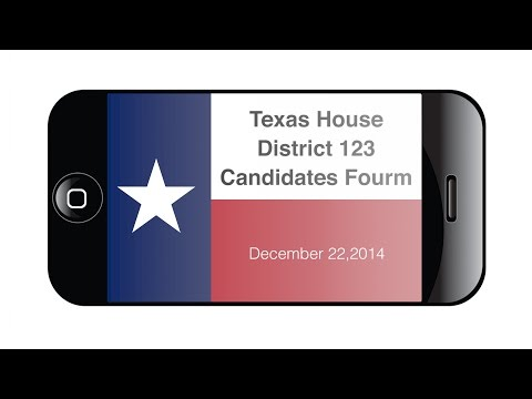 Texas House District 123 Candidates Fourm