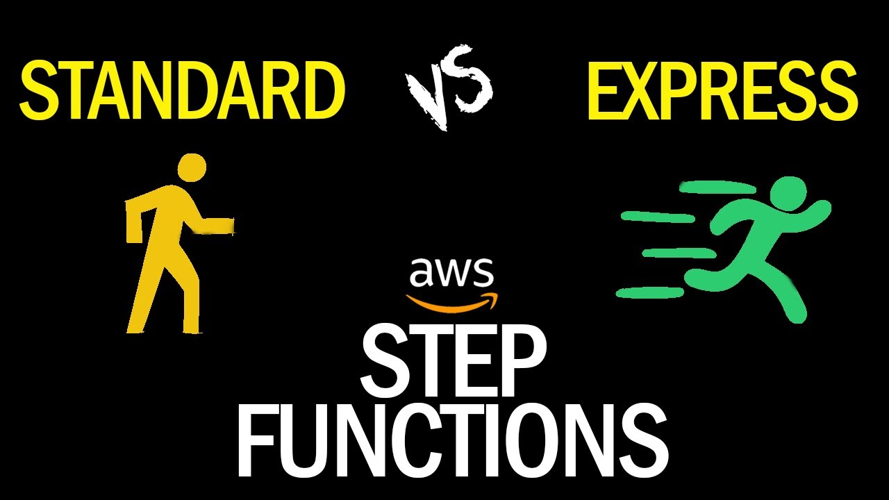 Standard vs Express AWS Step Functions - Whats The Difference?