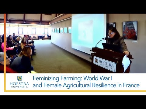 Feminizing Farming: World War I and Female Agricultural Resilience in France