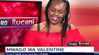 Mwago wa Valentine; iNooro Ruciini