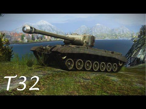 World of Tanks - T32 (VIII)