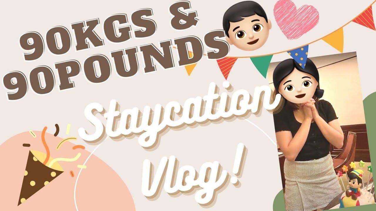 [Vlog] Staycation同90pounds慶祝生日!