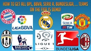 How to get all BPL, Serie A, Bundesliga, BBVA and more teams on the Fifa 15 demo! [PC ONLY] Thumbnail
