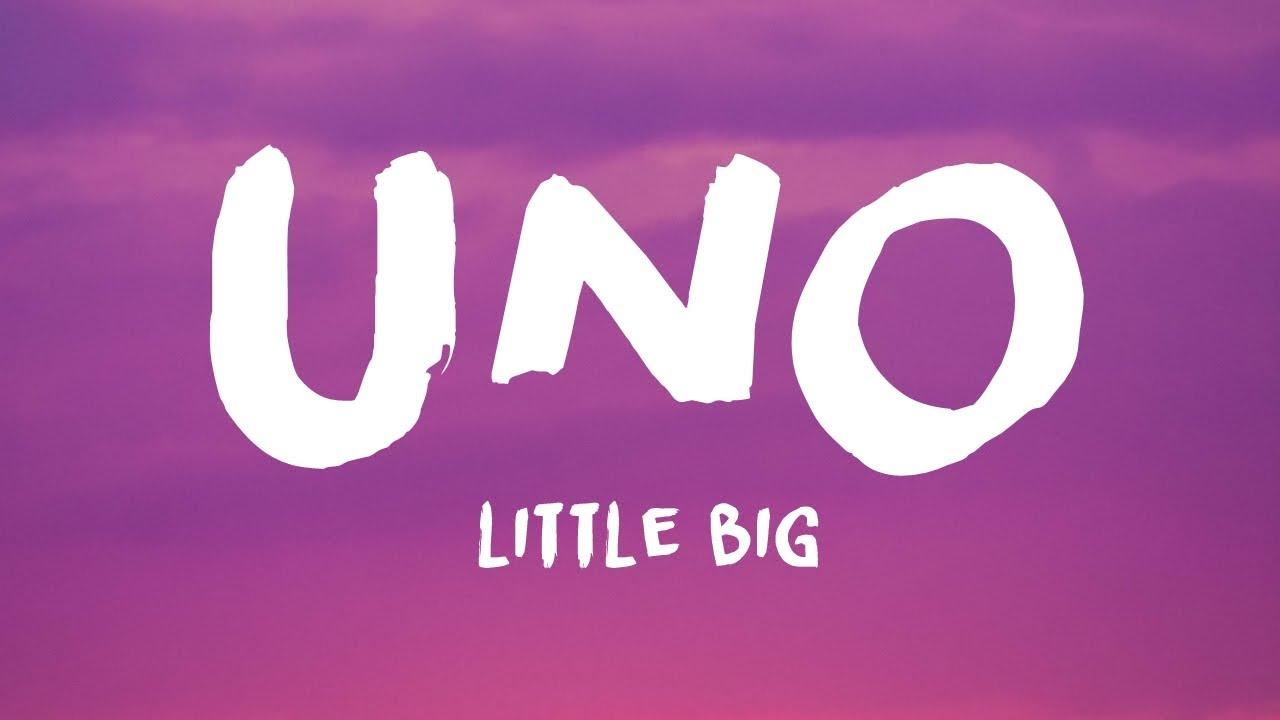Little Big - Uno (Lyrics)