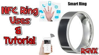 NFC Smart Ring : What Are They & How To Use Tutorial.