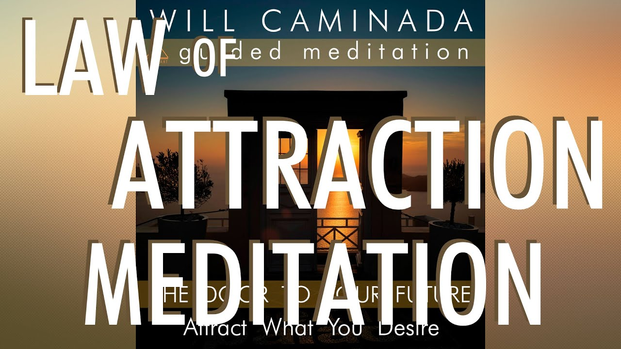 POWERFUL 'Law Of Attraction' MEDITATION