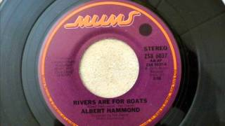 ALBERT HAMMOND - RIVERS ARE FOR BOATS with lyrics