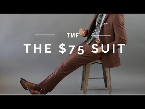 The $75 Suit