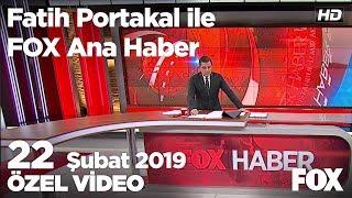 Erdoğan ile Trump'ın kritik telefon görüşmesi... 22 Şubat 2019 Fatih Portakal ile FOX Ana Haber