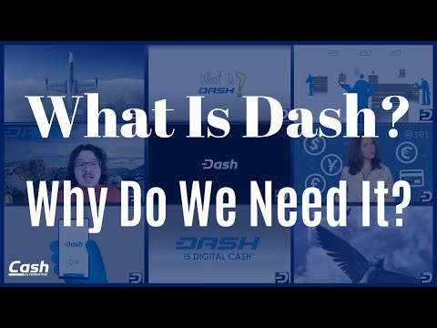 What Is Dash Digital Cash And Why Do We Need It?