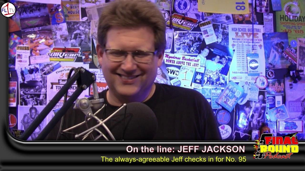 The Final Round #095: Jeff Jackson (PODCAST)