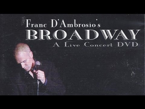 "Franc D'Ambrosio's ""Broadway"""