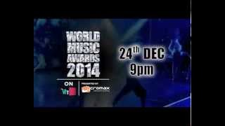World Music Awards 2014 Live on Vh1 India presented by Micromax