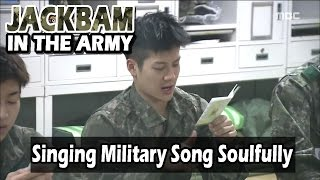 [Real men] 진짜 사나이 - Jackson's Soulful Military Song 20160605