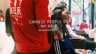 BLACK GIRL gets hair done IN CHINA (FAIL!) | Shanghai, CHINA| Maryjane Byarm