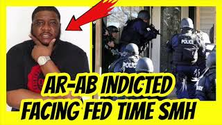AR AB & OBH Indicted Facing FED TIME SMH !!