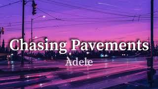 Adele - Chasing Pavements (tiktok slowed) should I give up Or should I just keep chasing pavements