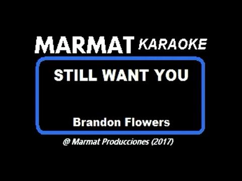 Brandon Flowers - Still Want You - Marmat Karaoke