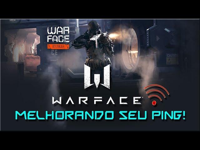 WARFACE Como melhorar seu Ping