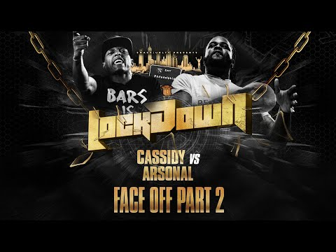 LOCK DOWN FACE OFF: CASSIDY VS ARSONAL Pt.2 (10-6-19)
