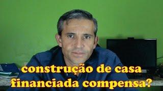 PAPO SOBRE CONSTRUÇÃO DE CASA FINANCIADA PELA CAIXA (CRONOGRAMA)