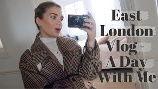 East London Vlog l A day with me in East London