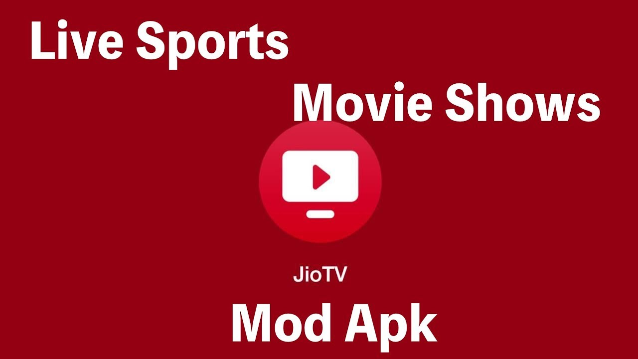 Download JioTV Mod To Watch JioTV Live With No Jio Sim In Indian