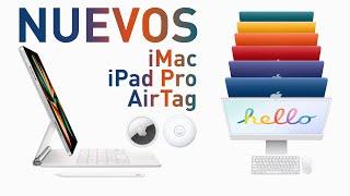 TODO sobre los NUEVOS iMac de colores, iPad Pro y AirTags del evento Apple
