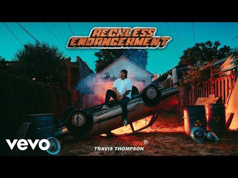 Travis Thompson - Inebriated.m4a (Audio)