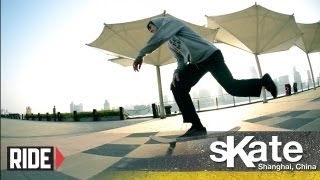 SKATE Shanghai, China with Brian Dolle