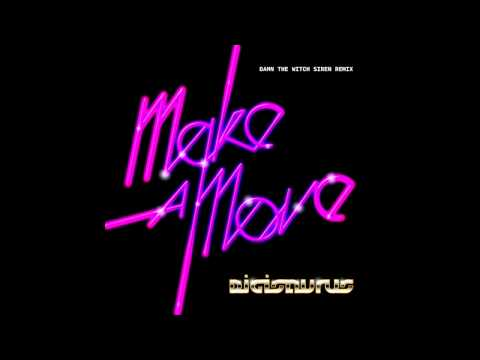 Digisaurus - Make A Move (Damn The Witch Siren Remix)